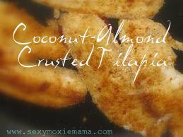 Coconut-Almond Crusted Tilapia-www.SexyMoxieMama.com