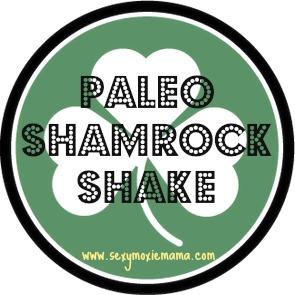 Paleo-Shamrock-Shake-SEXYMOXIEMAMA