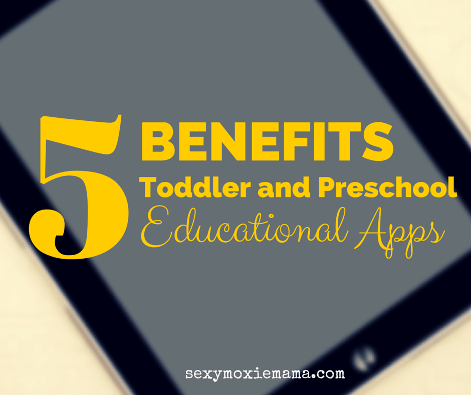 benefits of toddler and preschool educational apps