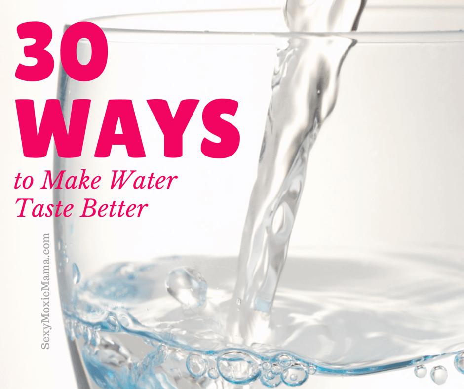 MAKE WATER TASTE BETTER