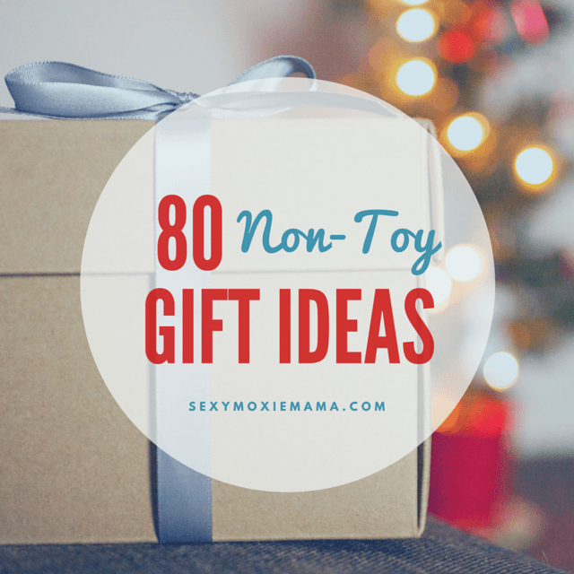 80 Non-Toy Gifts