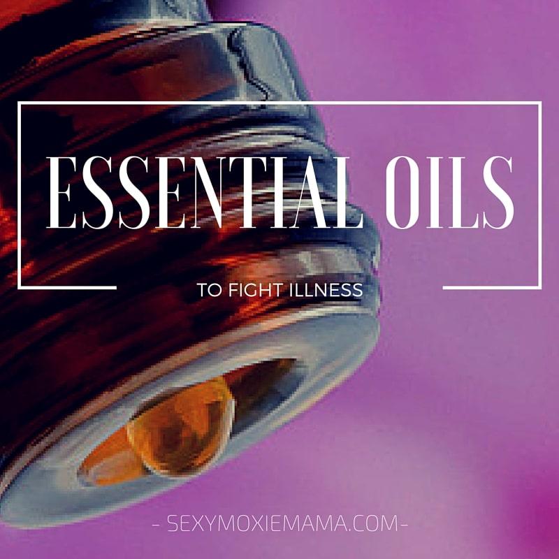 essential oils to fight illness