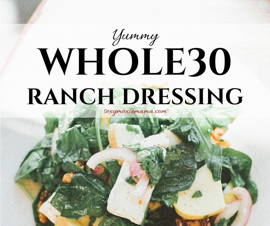 Whole30 Paleo ranch
