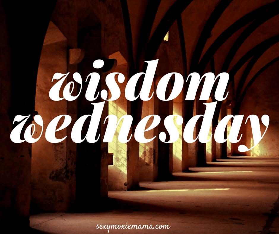 wisdom wednesday 2016