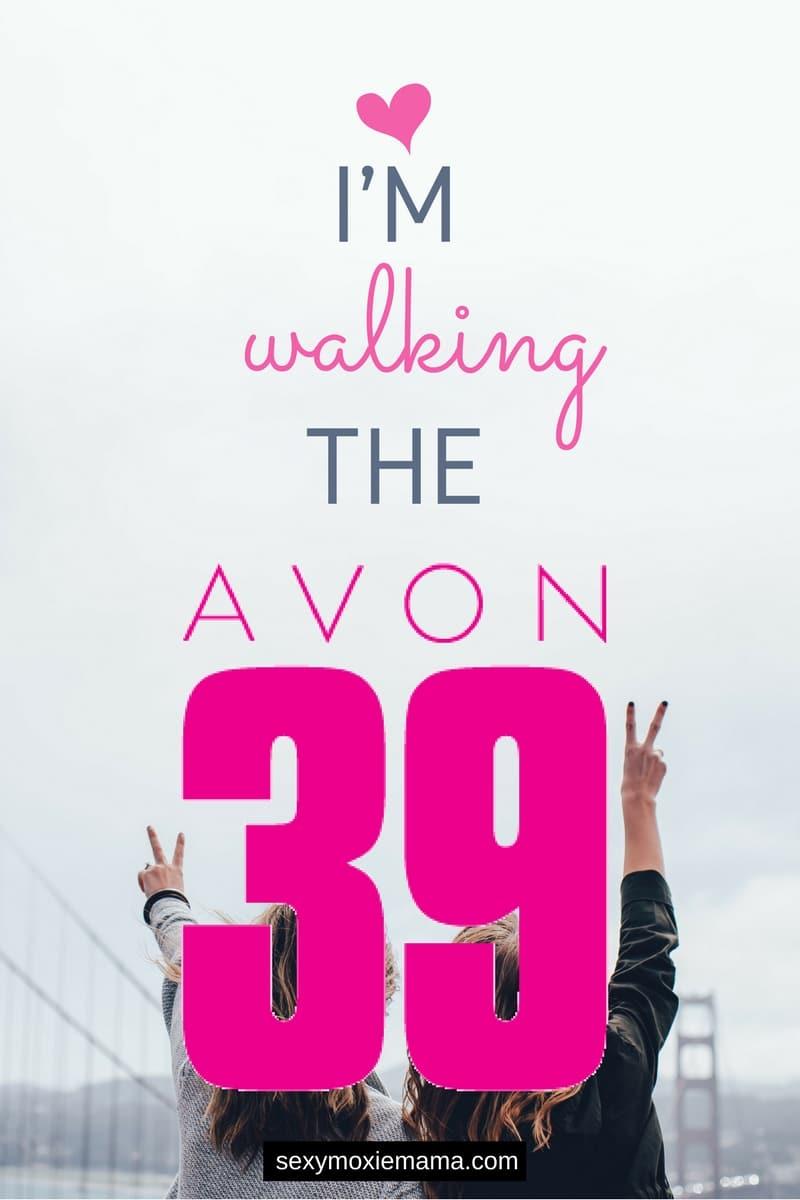 I'm walking the avon 39